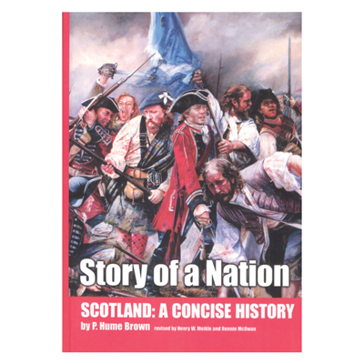 A Concise History of Scotland - Story of A Nation