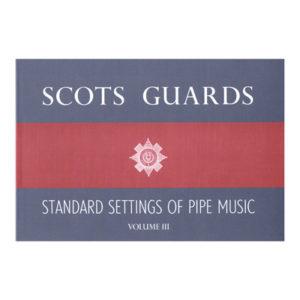 Scots Guards Vol 3