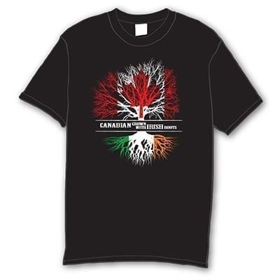 Canadian Grown with Irish Roots T-Shirt T-Shirt