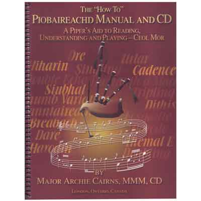 How To Manual for Piobaireachd by Major Archie Cairns