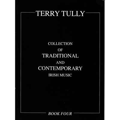 Terry Tully Traditional & Contemporary Irish Music Vol 4