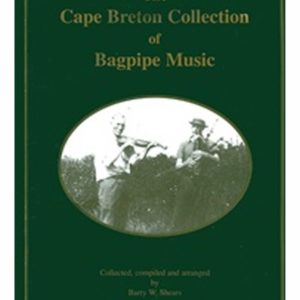 The Cape Breton Collection of Bagpipe Music