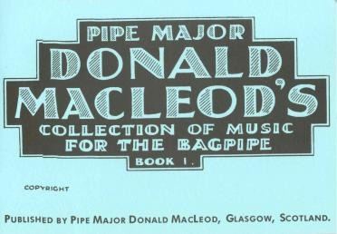 Pipe Major Donald MacLeod's Collection of Music
