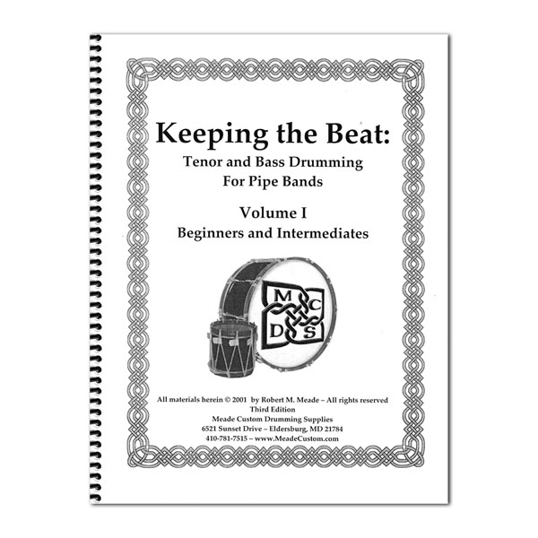 Keeping the Beat: Tenor & Bass Drumming for Pipe Bands Book & DVD