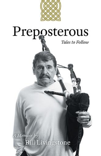 Preposterous Tales to Follow  by Bill Livingstone